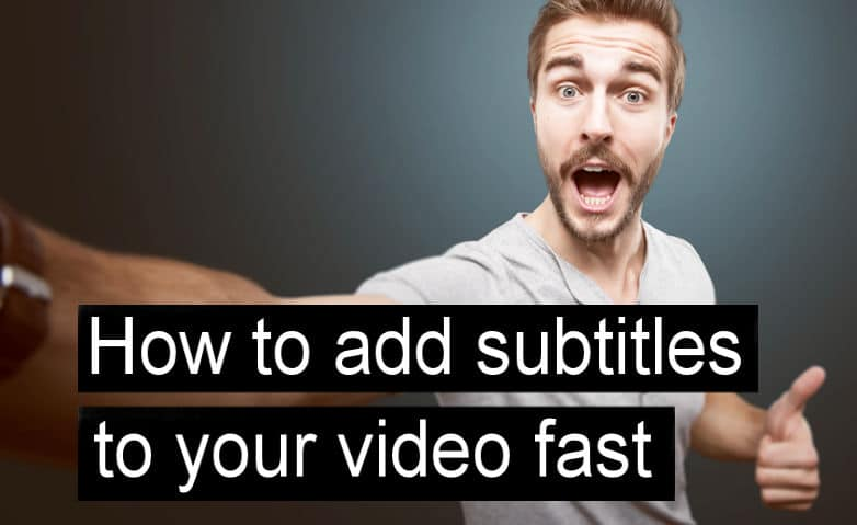Add Subtitles to Video